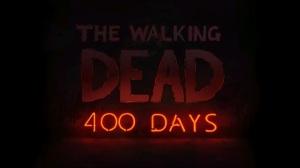 The Walking Dead - 400 Days